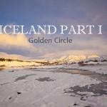 Golden Circle: Iceland Part I