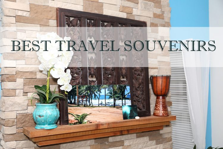 How To Pick The Best Travel Souvenirs For Your Home Decor