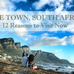 12 Reasons Why You Need to Visit Cape Town, South Africa